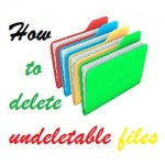 Delete undeletable files in windows